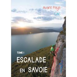Escalade en Savoie - Tome 1