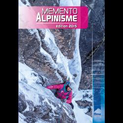 Mémento Alpinisme - Edition...