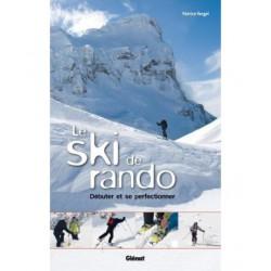 Le ski de rando - Débuter...