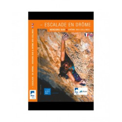 Escalade en Drôme - Tome 2...