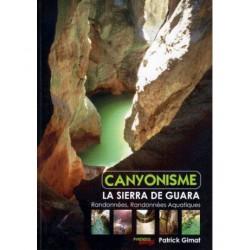 Canyonisme - La Sierra de...